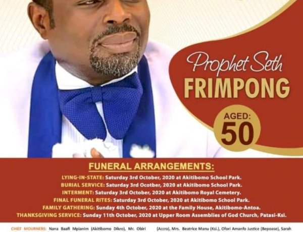 """Late Prophet Seth Frimpong """"Goes Home"""" on October 3"""